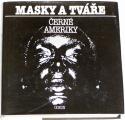 Jařab Josef - Masky a tváře černé Ameriky