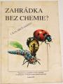 Kalabus J. - Zahrádka bez chemie?