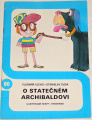 Klevis Vladimír, Duda Stanislav - O statečném Archibaldovi
