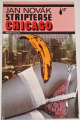 Novák Jan - Striptease Chicago