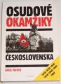Pacner Karel - Osudové okamžiky Československa