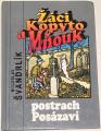 Švandrlík Miloslav - Žáci Kopyto, Mňouk: Postrach Posázaví