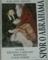 Kuschel Karl-Josef - Spor o Abrahama