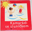 Čtvrtek Václav - Kamarádi se sluníčkem