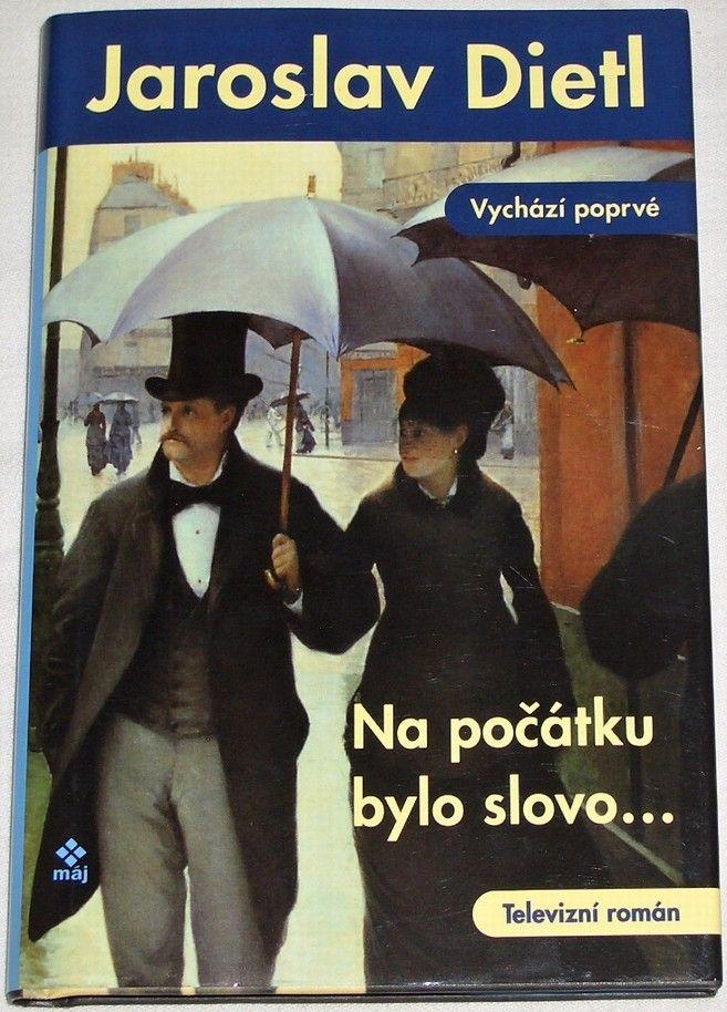 Dietl Jaroslav - Na počátku bylo slovo...