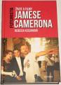 Keeganová Rebecca - Futurista: Život a filmy Jamese Camerona