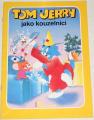 Tom a Jerry jako kouzelníci