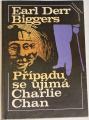 Biggers Earl Derr - Případu se ujímá Charlie Chan