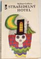 Collins Wilkie - Strašidelný hotel
