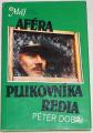 Dobai Péter - Aféra plukovníka Redla