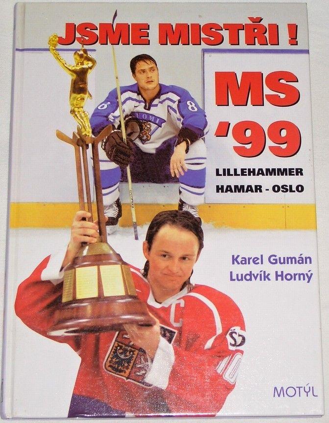 Gumán Karel, Horný Ludvík - MS ´99 (Lillehamer, Hamar, Oslo)