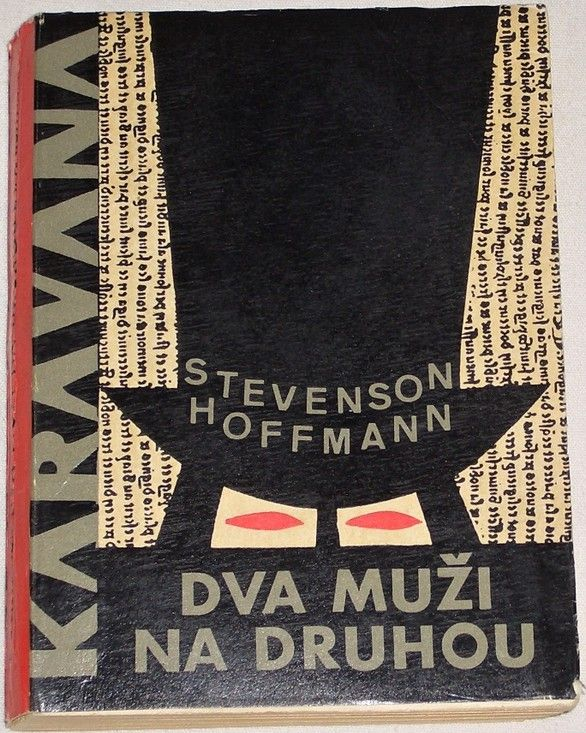 Hoffmann Stevenson - Dva muži na druhou