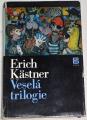 Kästner Erich - Veselá trilogie