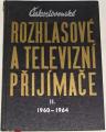 Kottek Eduard - Československé rozhlasové a televizní přijímače II. (1960-1964)