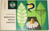 Kučera Mojmír - Tajemství léčivé rostliny