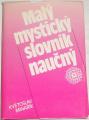 Minařík Květoslav - Malý mystický slovník naučný