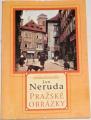 Neruda Jan - Pražské obrázky