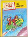 Pif Poche č. 28- Pif do kapsy: Motocyklisté