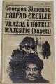 Simenon Georges - Případ Cecílie, Vražda v hotelu Majestic