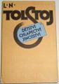Tolstoj Lev Nikolajevič - Dětství, chlapectví, jinošství