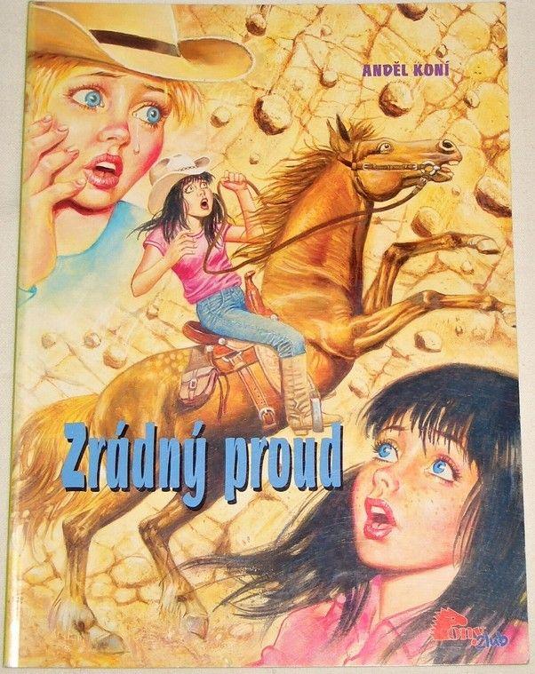 Anděl koní: Zrádný proud