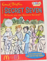 Blyton Enid - Secret Seven: Where are the Secret Seven?