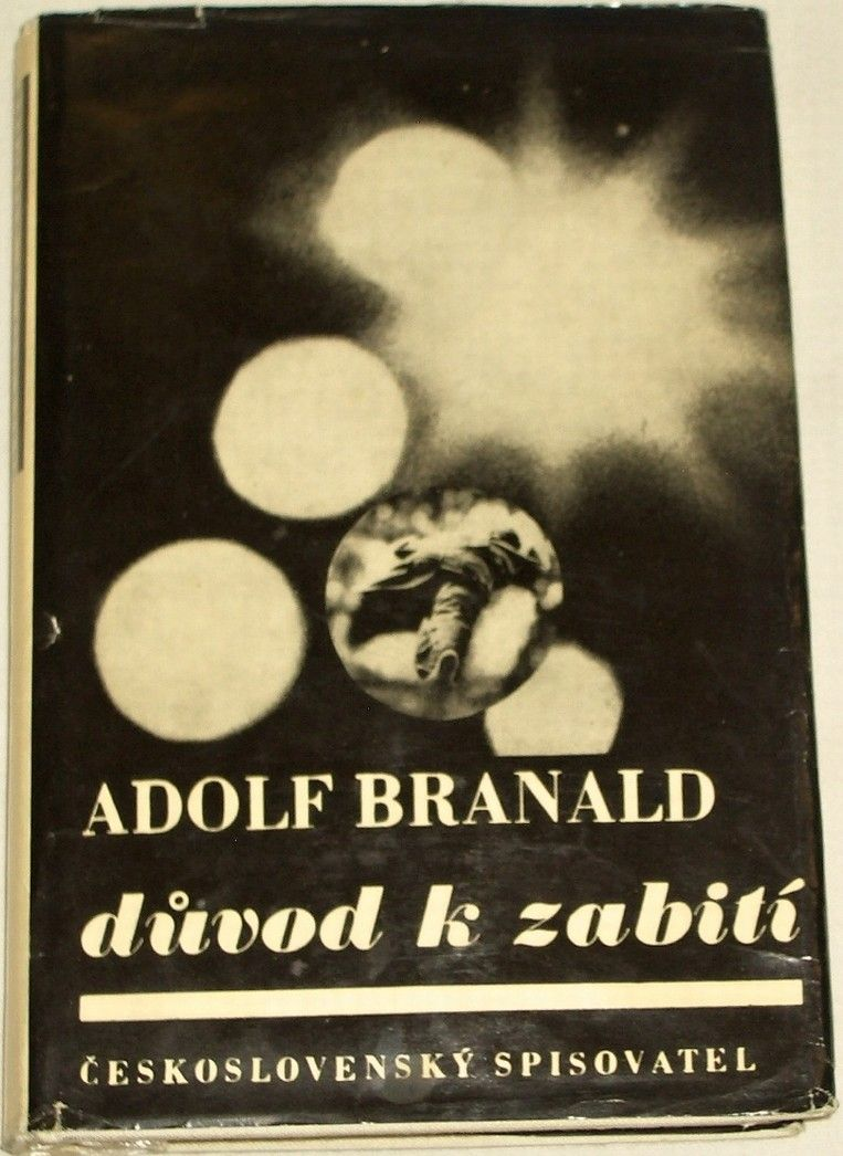 Branald Adolf - Důvod k zabití