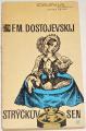 Dostojevskij F.M. - Strýčkův sen
