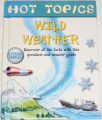 Hot Topics - Wild Weather