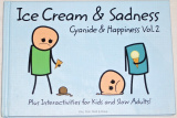 Kris, Rob, Matt & Dave - Ice Cream & Sadness (Cyanide & Happiness Vol. 2)