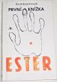 Krumbachová Ester - První knížka Ester