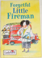 MacDonald Alan - Forgetful: Little Fireman