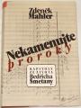 Mahler Zdeněk - Nekamenujte proroky (Kapitoly ze života Bedřicha Smetany)