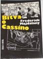 Majdalany Frederick - Bitva o Cassino