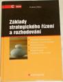Mallya Thaddeus - Základy strategického řízení a rozhodování