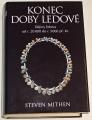Mithen Steven - Konec doby ledové