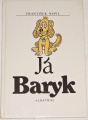 Nepil František - Já Baryk