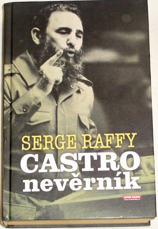Raffy Serge - Castro nevěrník