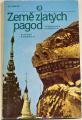 Ramešová Stanislava - Země zlatých pagod (Setkání s Barmou)