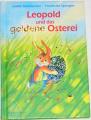Steinbacher Judith - Leopold und das goldene Osterei