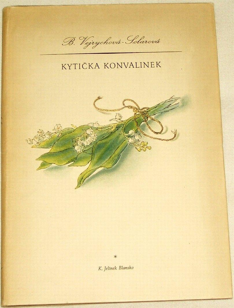 Vejrychová-Solarová B. - Kytička konvalinek