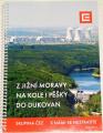 Z jižní Moravy na kole i pěšky do Dukovan