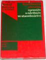 Zelinka Rudolf - Kvalifikační příručka opraváře a údržbáře ve stavebnictví