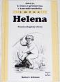 Altman Robert - Jaká je, k čemu je předurčena a kam míří nositelka jména: Helena