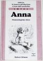 Altman Robert - Jaká je, k čemu je předurčena a kam míří nositelka jména: Anna