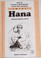 Altman Robert - Jaká je, k čemu je předurčena a kam míří nositelka jména: Hana