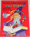 Disney Walt - Velký obrázkový slovník anglicko-český