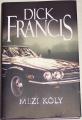 Francis Dick - Mezi koly