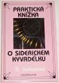 Juriaanse D. - Praktická knížka o siderickém kyvadélku se 40 tabulkami