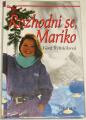 Řeháčková Věra - Rozhodni se, Mariko